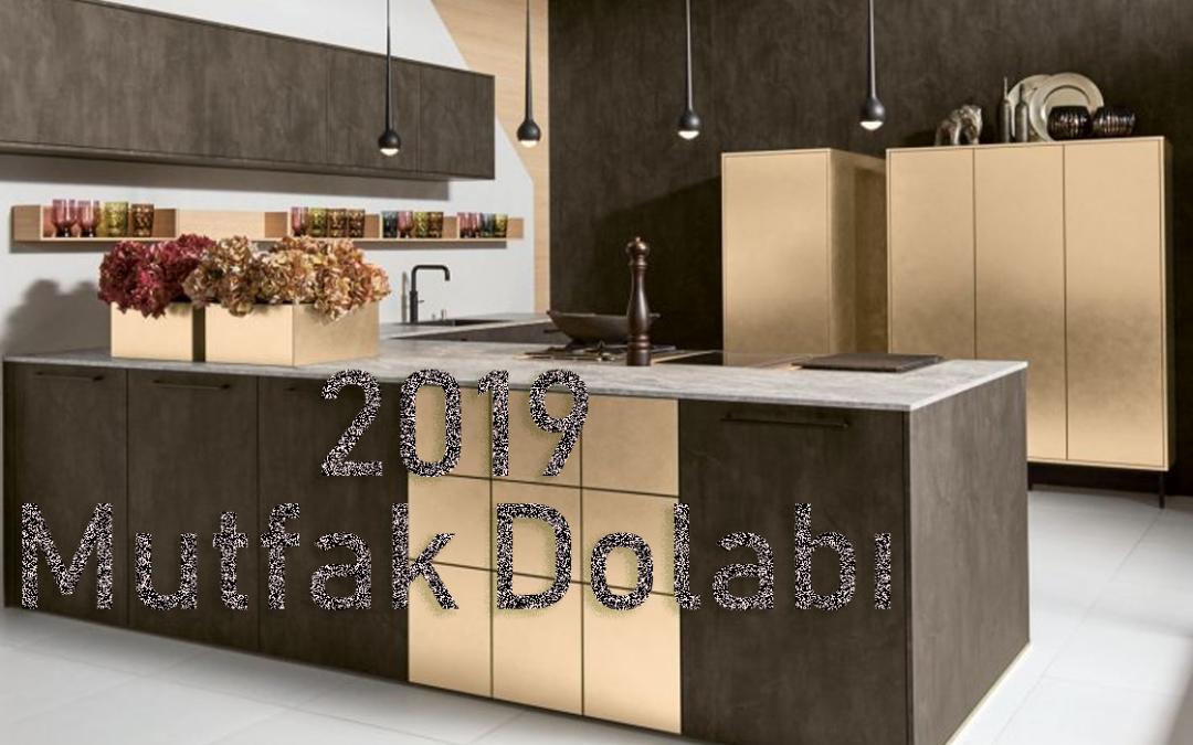 2019 Mutfak Dolabı Modelleri